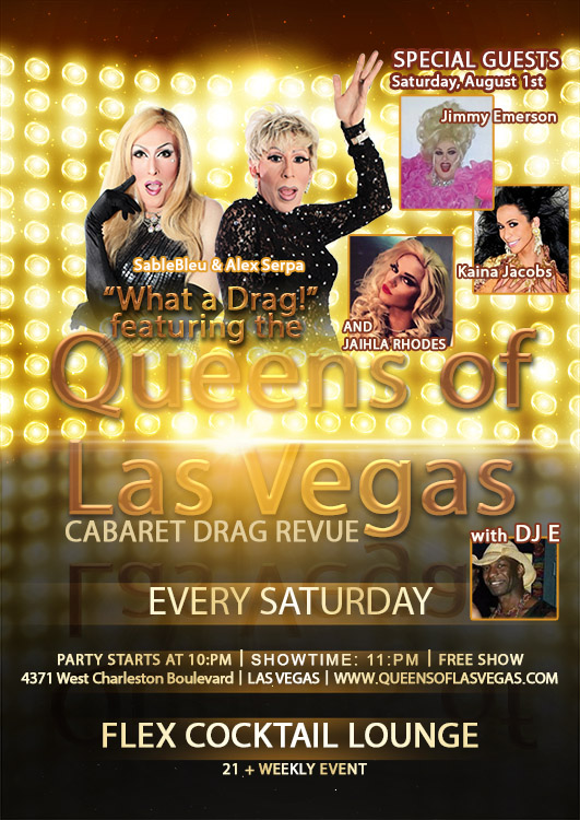 Queens of Las Vegas Drag show every Saturday